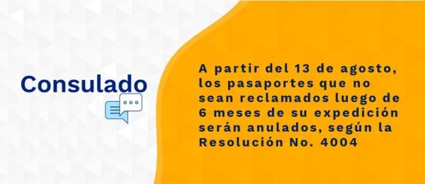 A partir del 13 de agosto, los pasaportes que no sean reclamados luego de 6 meses de su expedición serán anulados