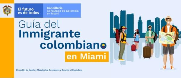 Guía del Inmigrante colombiano en Miami 2020