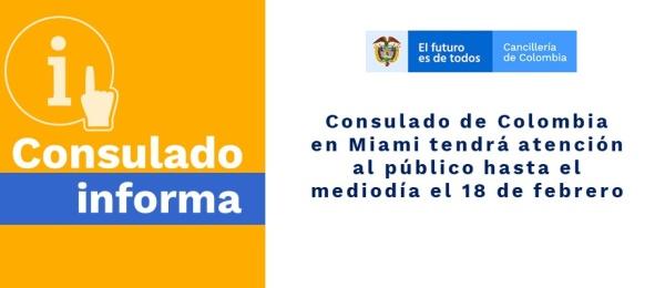Consulado de Colombia en Miami tendrá atención al público hasta el mediodía el 18 de febrero de 2020