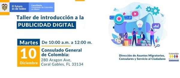 El martes 10 de diciembre se realizará el taller ¿Cómo conseguir más clientes con Google, Instagram, Facebook y Youtube? en el Consulado de Colombia