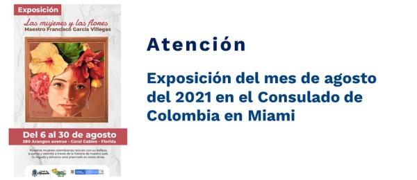 Exposición del mes de agosto del 2021 en el Consulado de Colombia