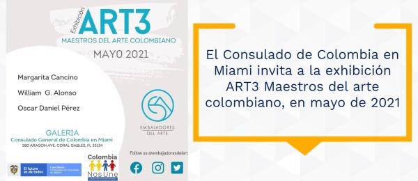 El Consulado de Colombia en Miami invita a la exhibición ART3 Maestros del arte colombiano, en mayo de 2021