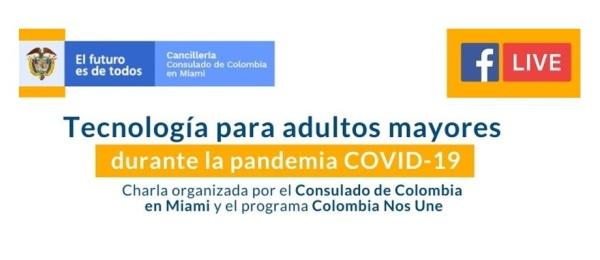 El Consulado de Colombia en Miami lo invita a conectarse a la charla sobre tecnología para adultos mayores el 13 de mayo