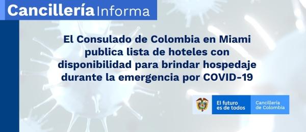 El Consulado de Colombia en Miami publica lista de hoteles con disponibilidad para brindar hospedaje durante la emergencia por COVID-19