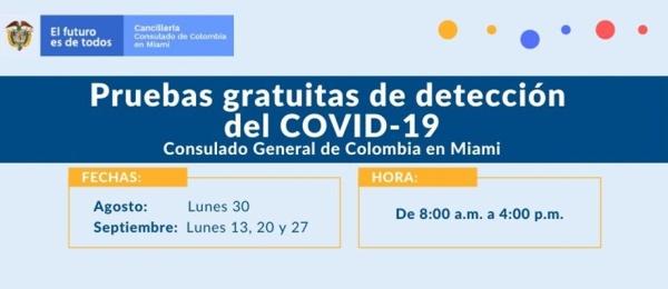 Pruebas gratuitas de detección del Covid-19 los lunes 13, 20 y 27 de septiembre en el Consulado de Colombia