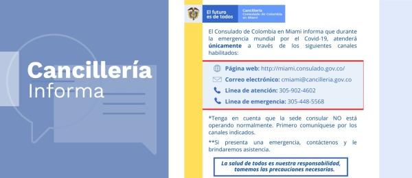 El Consulado de Colombia en Miami informa que durante la emergencia por el COVID-19 atenderá únicamente a través de la página web, correo electrónico y sus líneas de atención y de emergencia